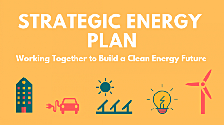 Strategic Energy Plan - Working Together to Build a Clean Energy Future